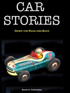 CAR STORIES: DOWN THE ROAD & BACK!