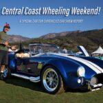 CALIFORNIA DREAMIN': CENTRAL COAST WHEELING WEEKEND